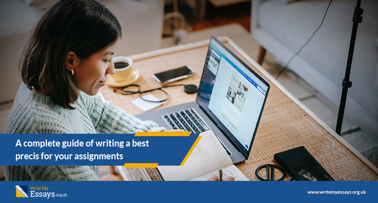 A complete guide of writing a best precis for your assignments